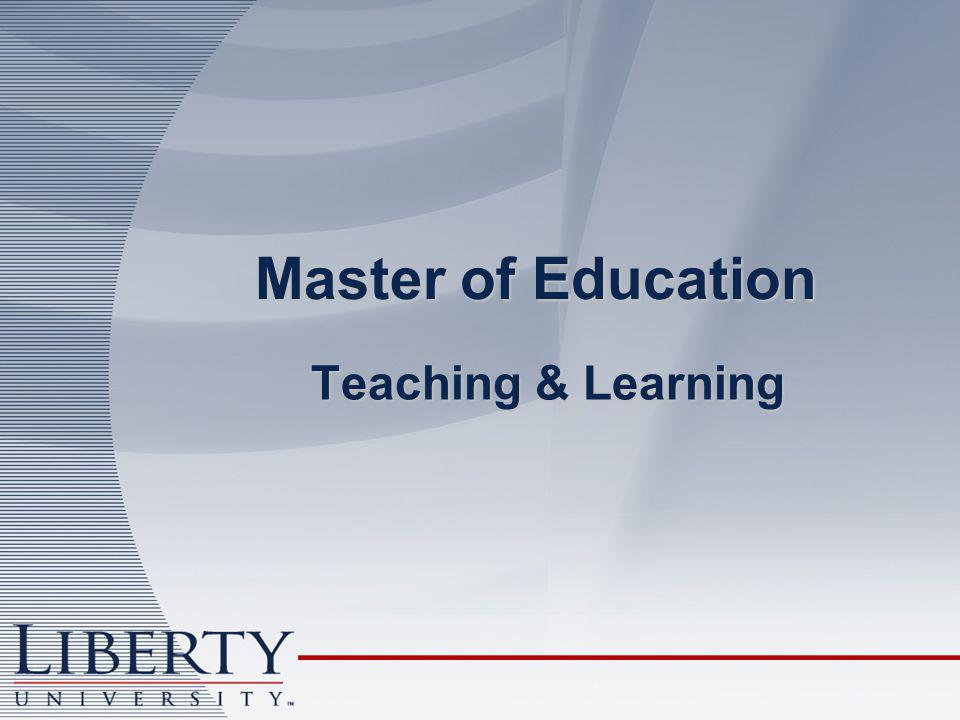 Teaching & Learning Master of Education