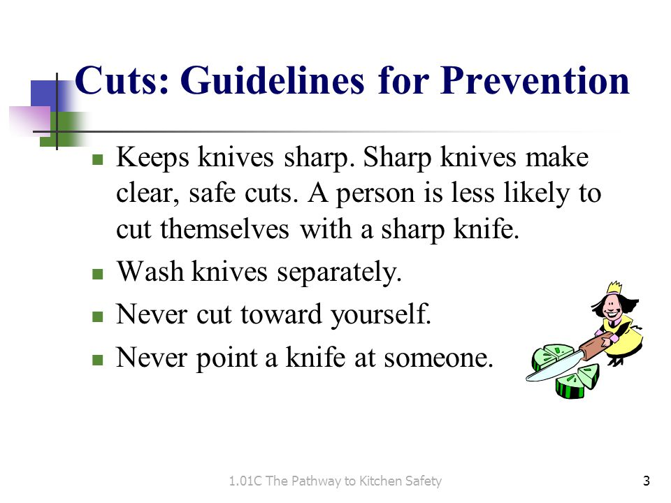 Cuts: Guidelines for Prevention cont.