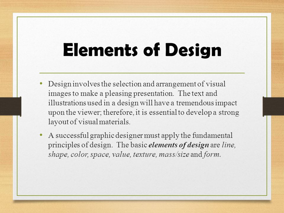 Elements & Principles of Design Mrs. Kampf