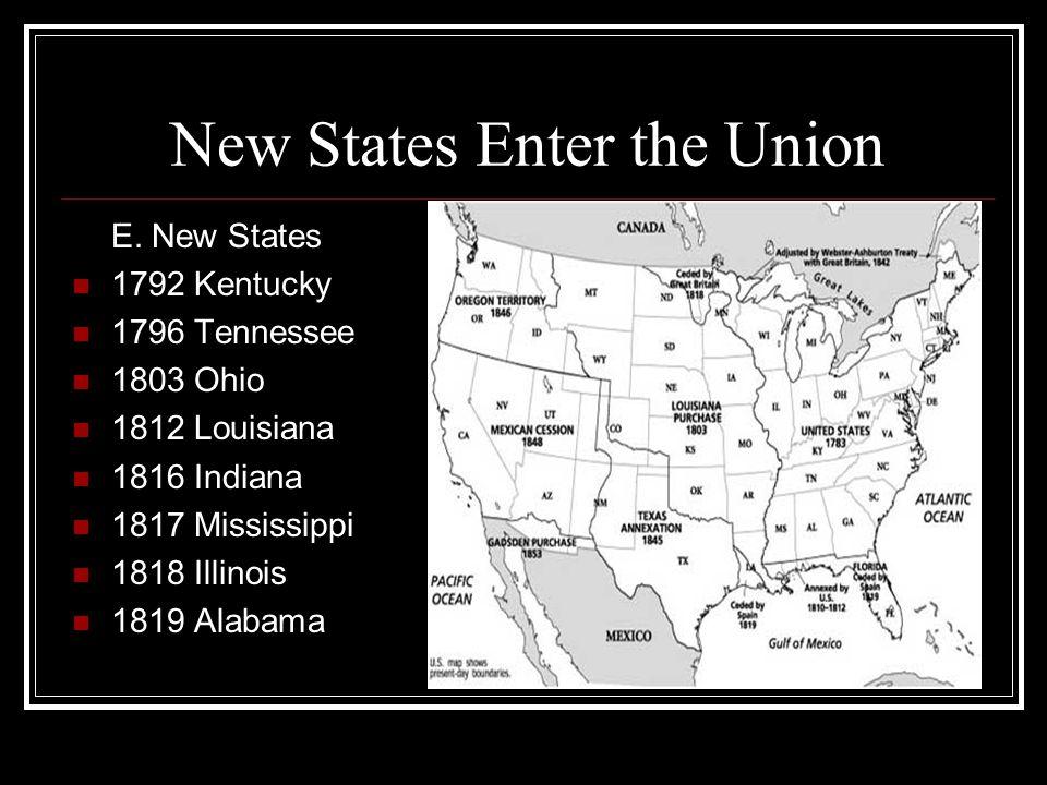 New States Enter the Union E.