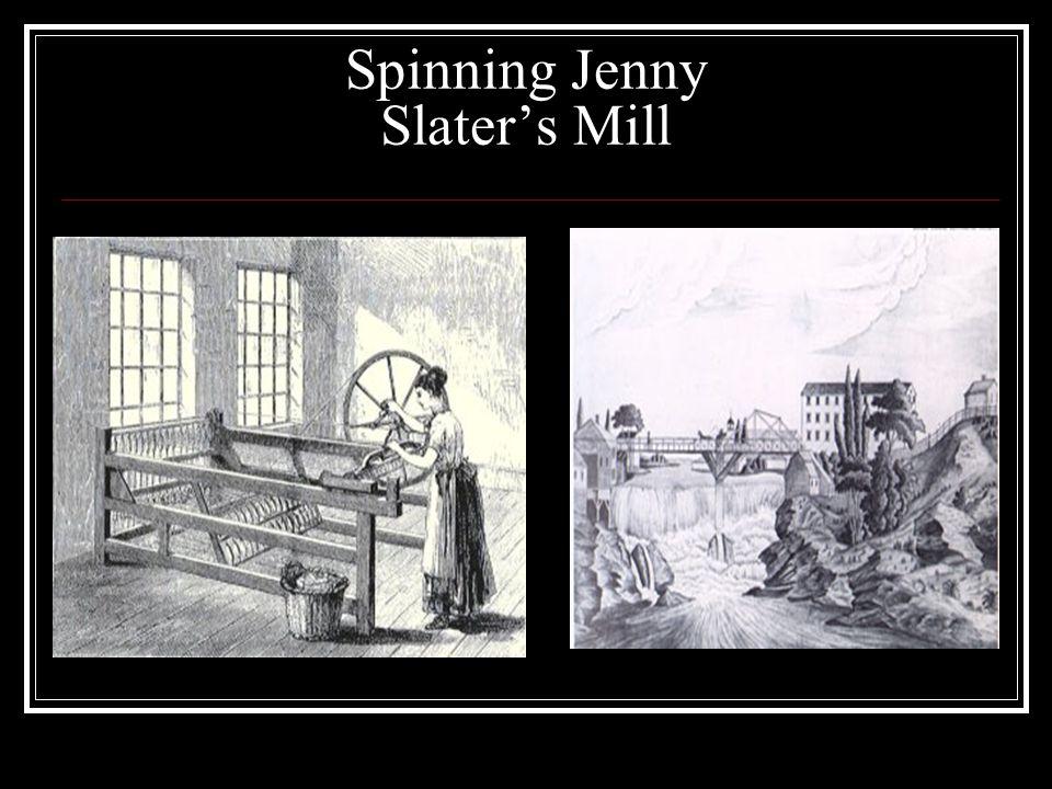 Spinning Jenny Slater's Mill