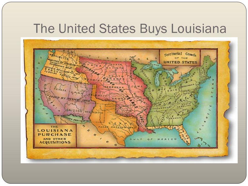 The United States Buys Louisiana