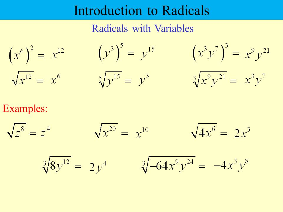 Radicals with Variables Examples: Introduction to Radicals