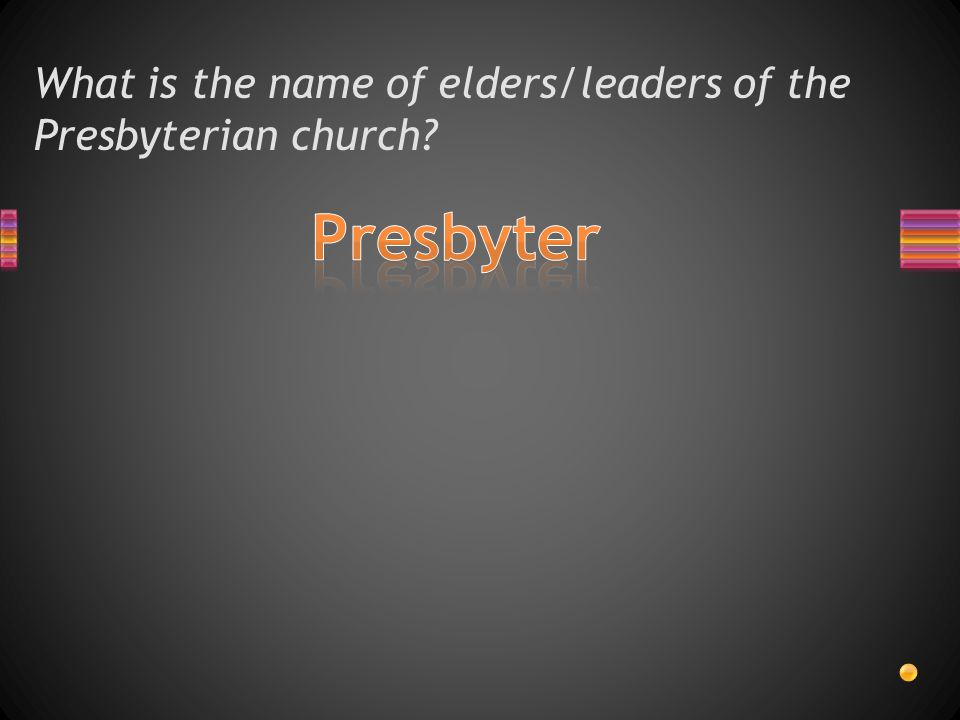 What is the name of elders/leaders of the Presbyterian church