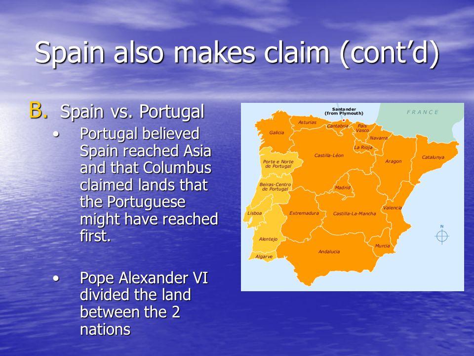 Spain also makes claim (cont'd) B.Spain vs.
