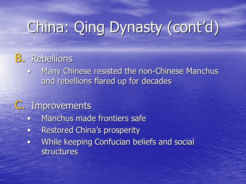 China: Qing Dynasty (cont'd) B.