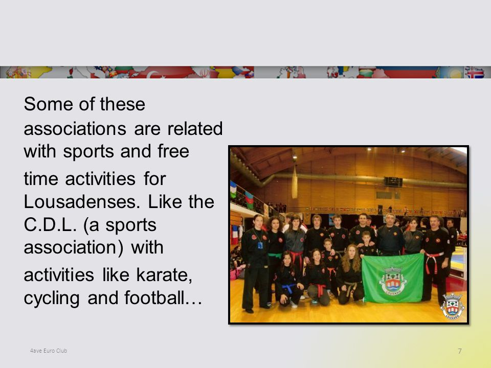 Some of these associations are related with sports and free time activities for Lousadenses.