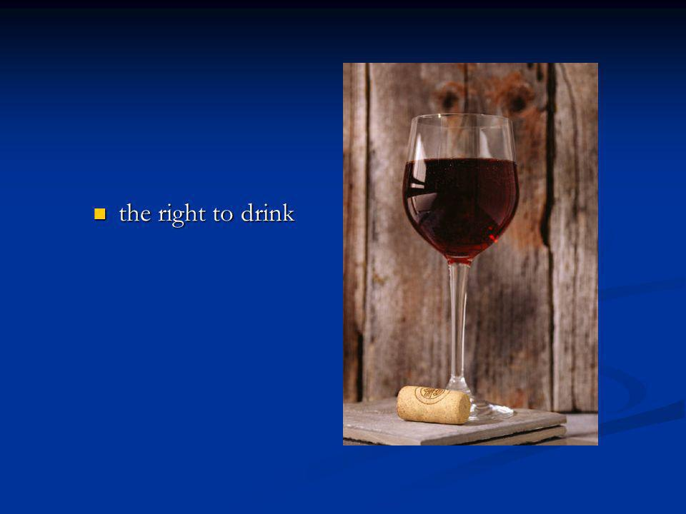 the right to drink the right to drink