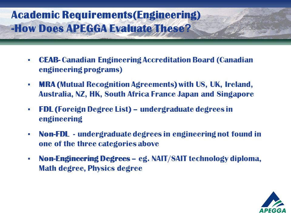 Academic Requirements(Engineering) -How Does APEGGA Evaluate These ?  CEAB- Canadian Engineering Accreditation Board (Canadian engineering programs)