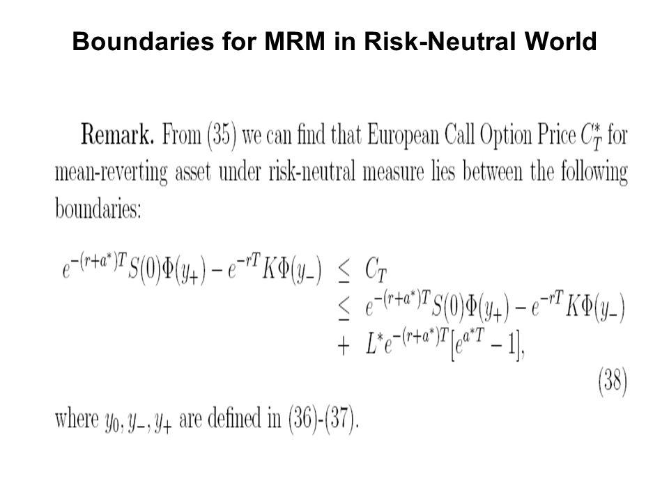 Boundaries for MRM in Risk-Neutral World