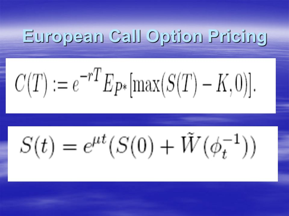 European Call Option Pricing