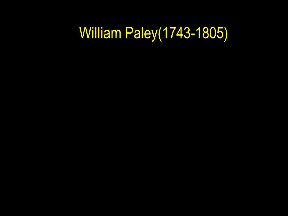 William Paley(1743 ‑ 1805)