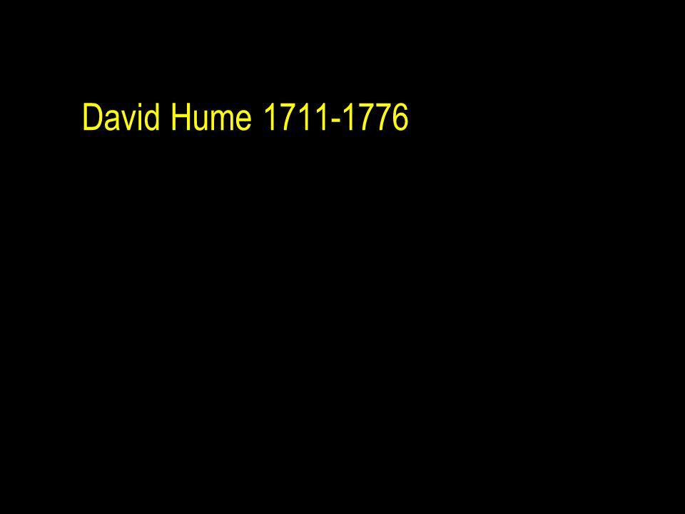 David Hume 1711-1776