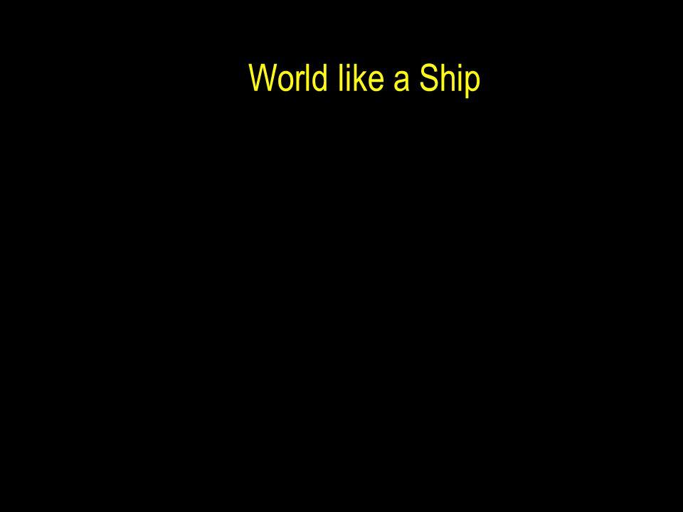 World like a Ship