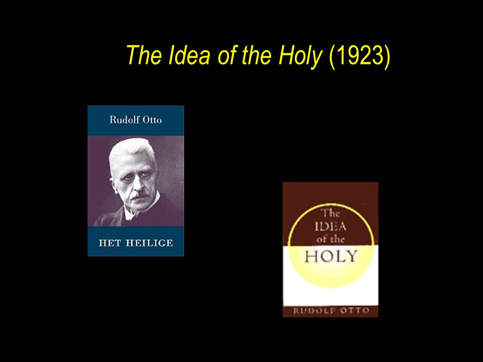 The Idea of the Holy (1923) 1923