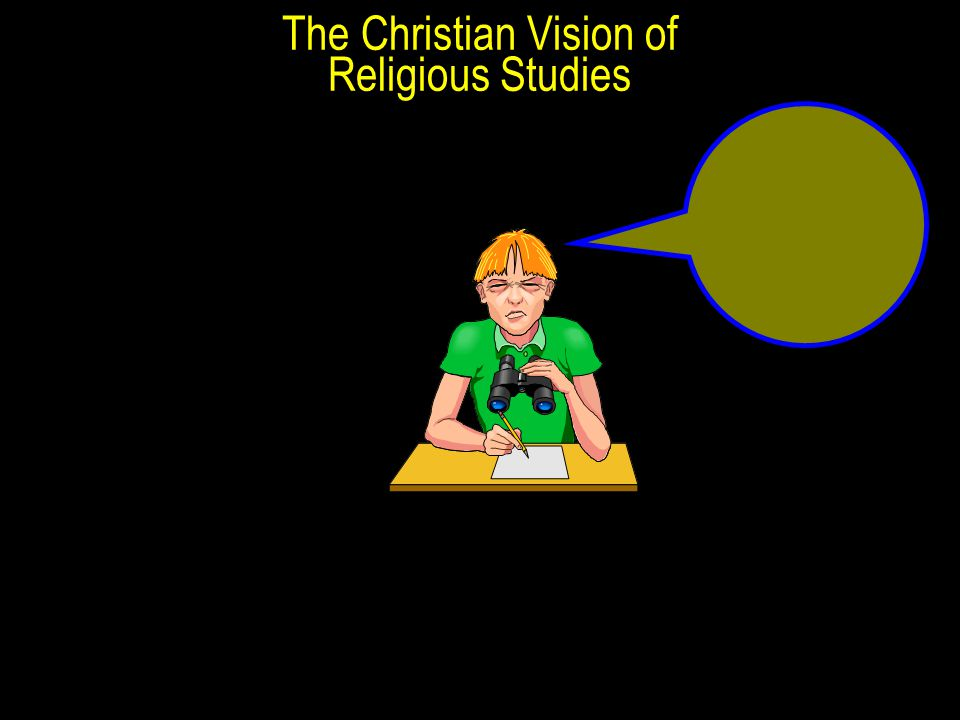 The Christian Vision of Religious Studies