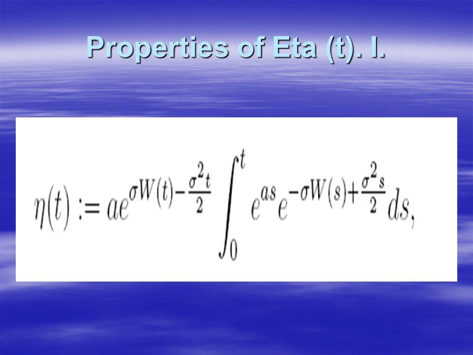 Properties of Eta (t). I.