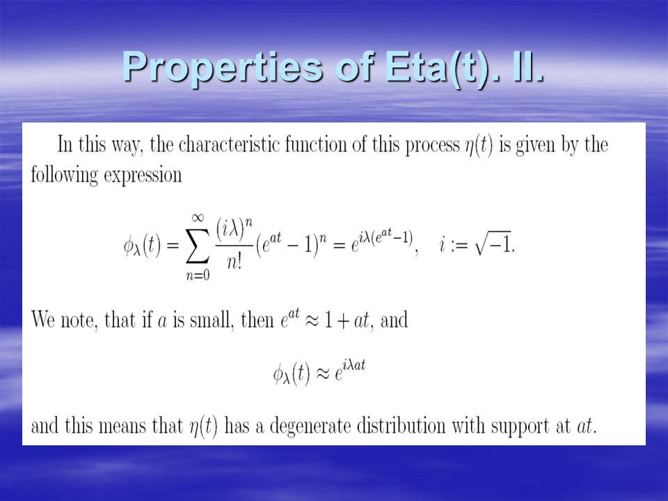 Properties of Eta(t). II.