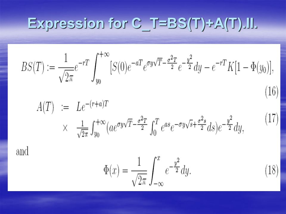 Expression for C_T=BS(T)+A(T).II.