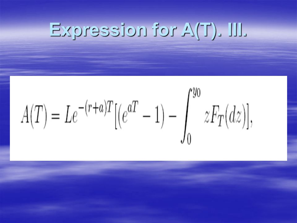 Expression for A(T). III.