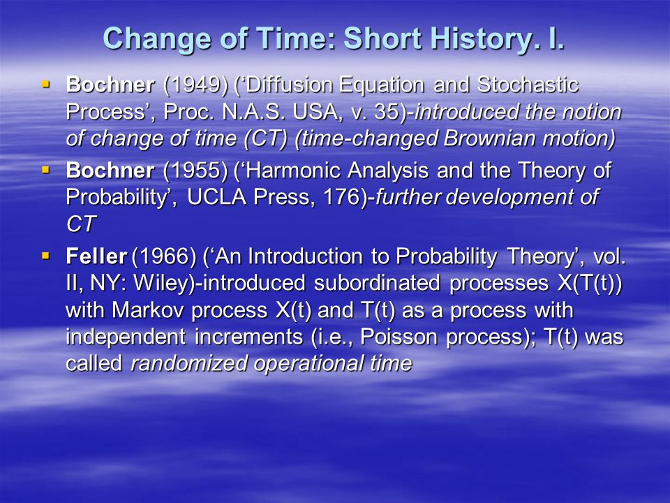 Change of Time: Short History. I.