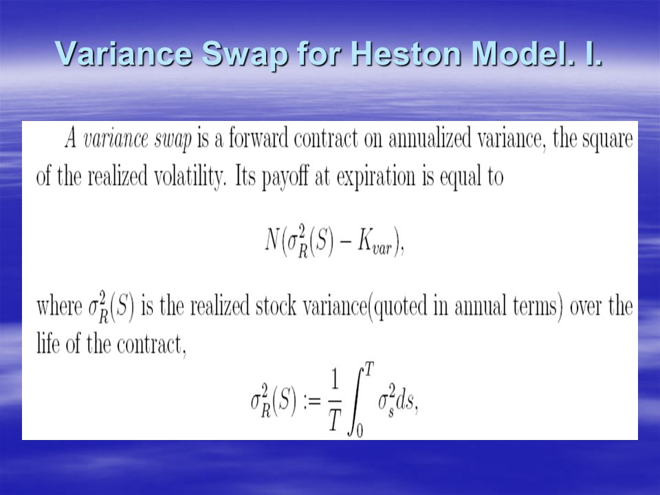 Variance Swap for Heston Model. I.