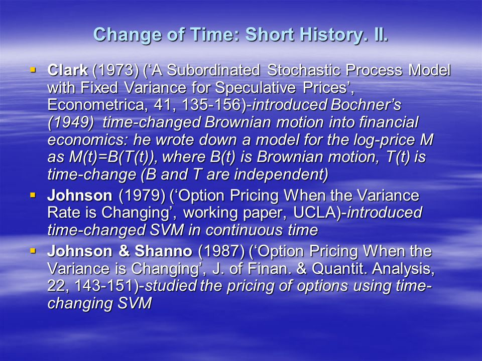 Change of Time: Short History.III.
