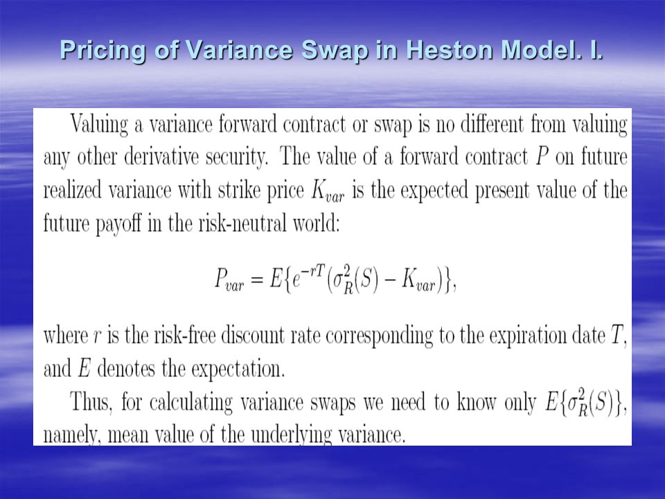 Pricing of Variance Swap in Heston Model. I.
