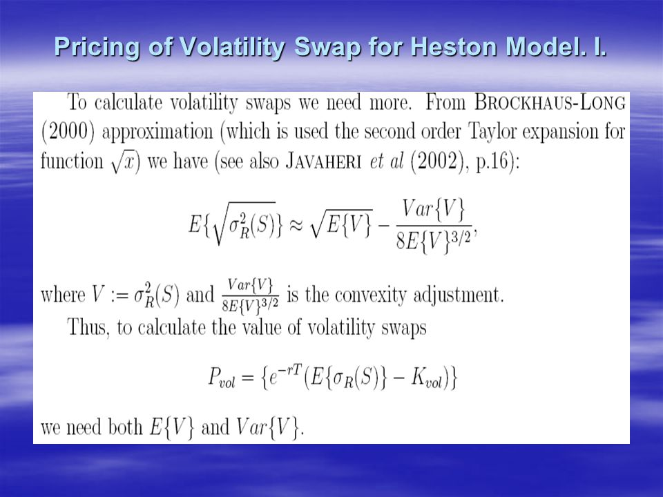 Pricing of Volatility Swap for Heston Model. I.