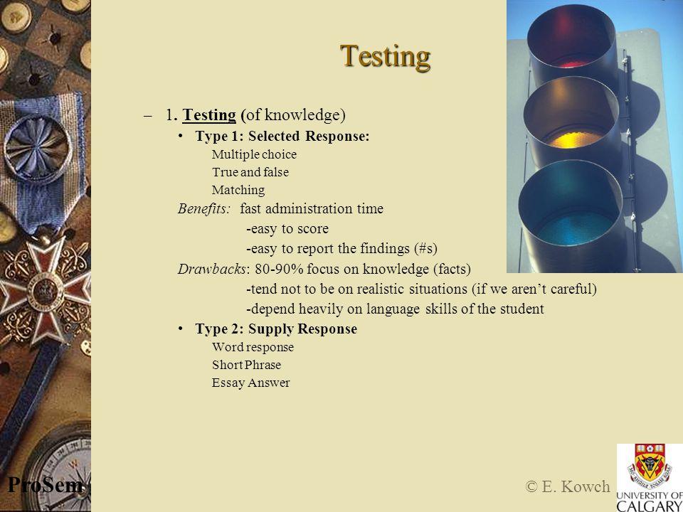 © E. Kowch ProSem Testing – 1.