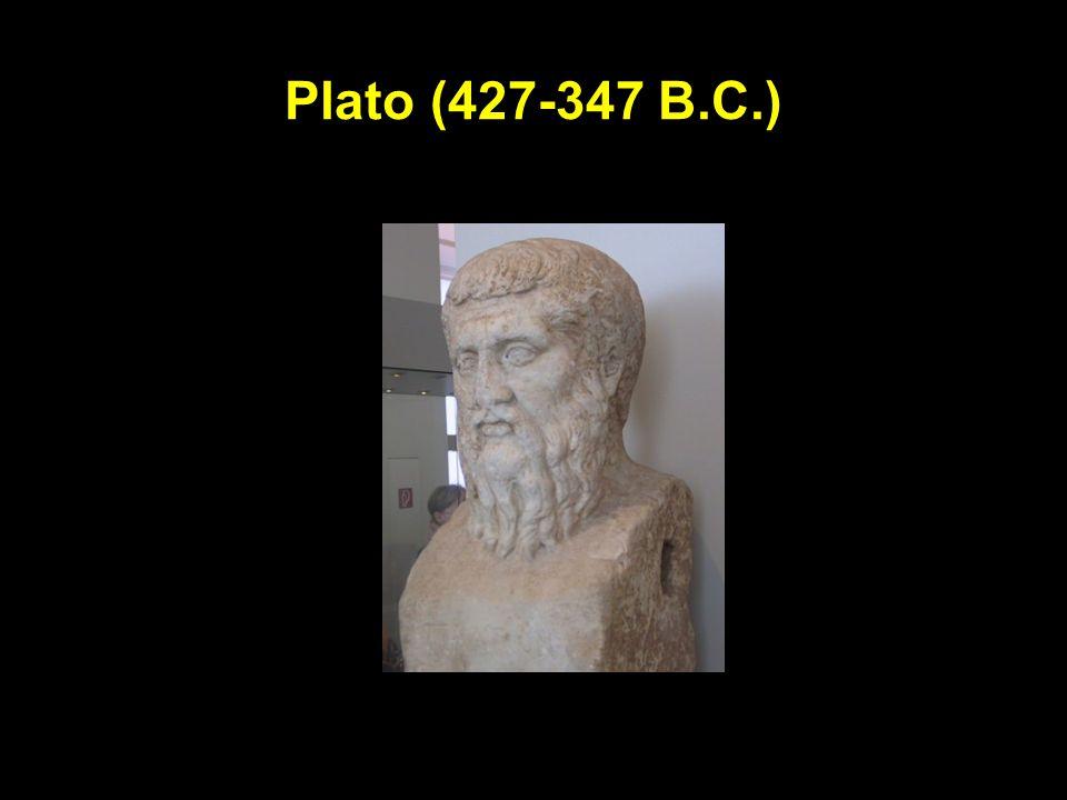 Plato (427-347 B.C.)