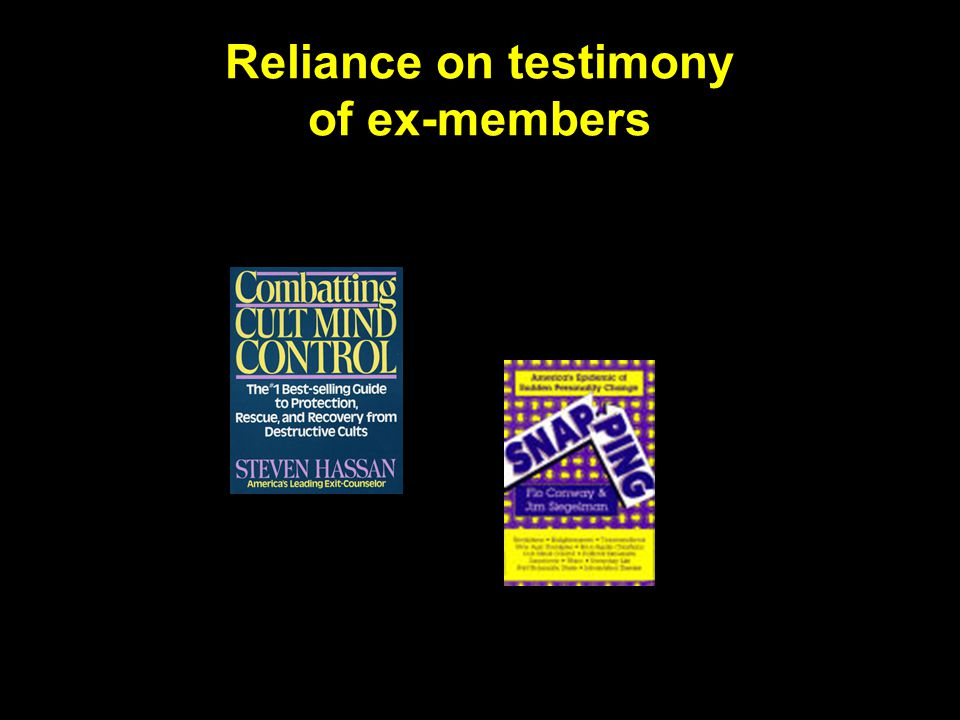 Reliance on testimony of ex-members