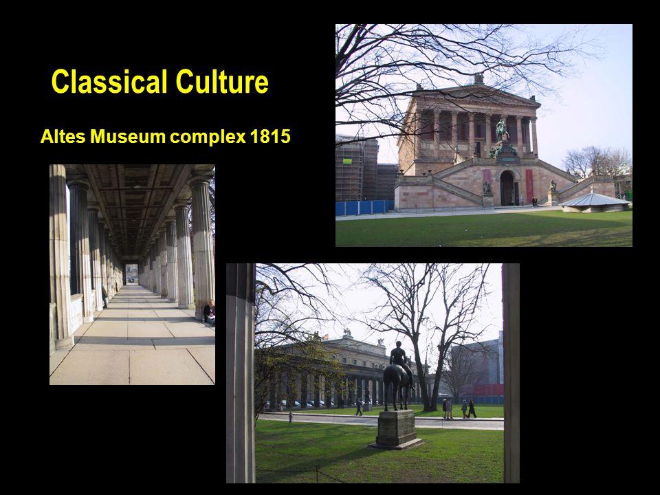 Classical Culture Altes Museum complex 1815