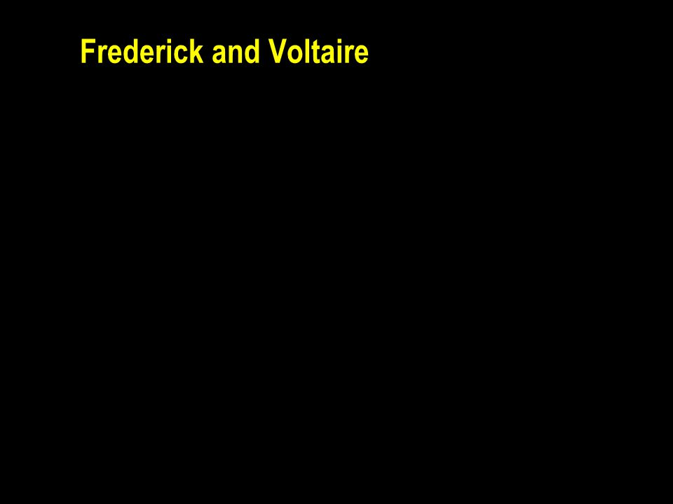 Frederick and Voltaire