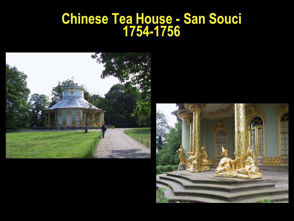 Chinese Tea House - San Souci 1754-1756