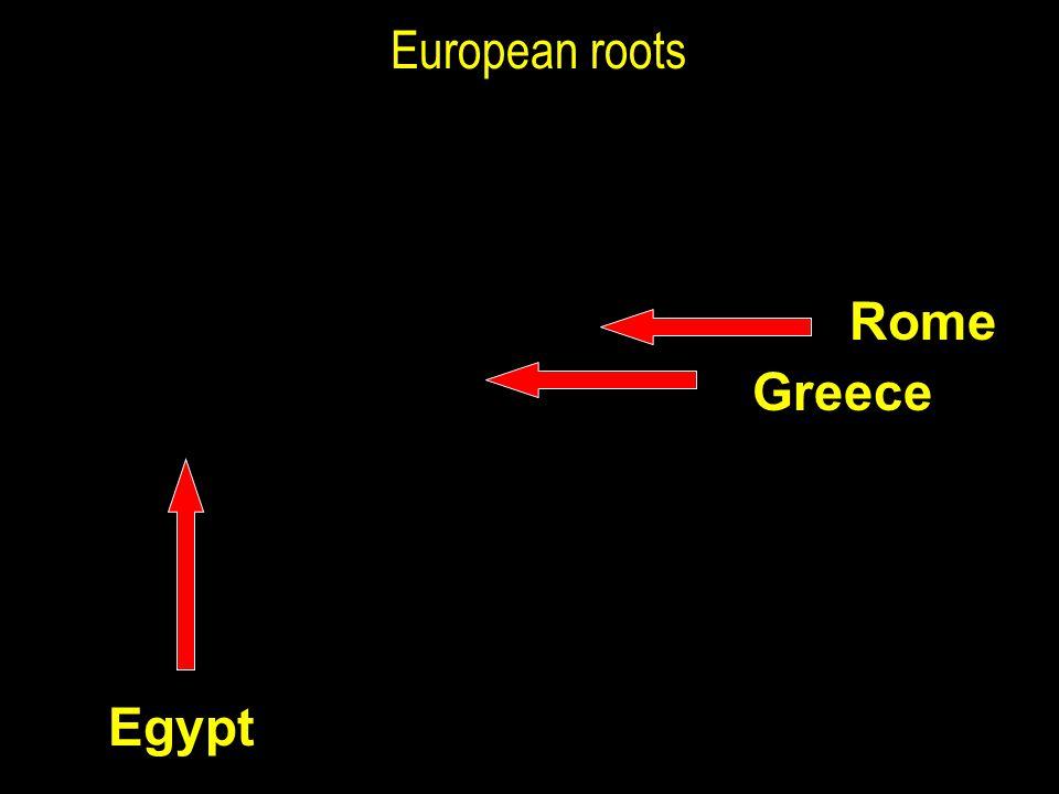 European roots Rome Greece Egypt
