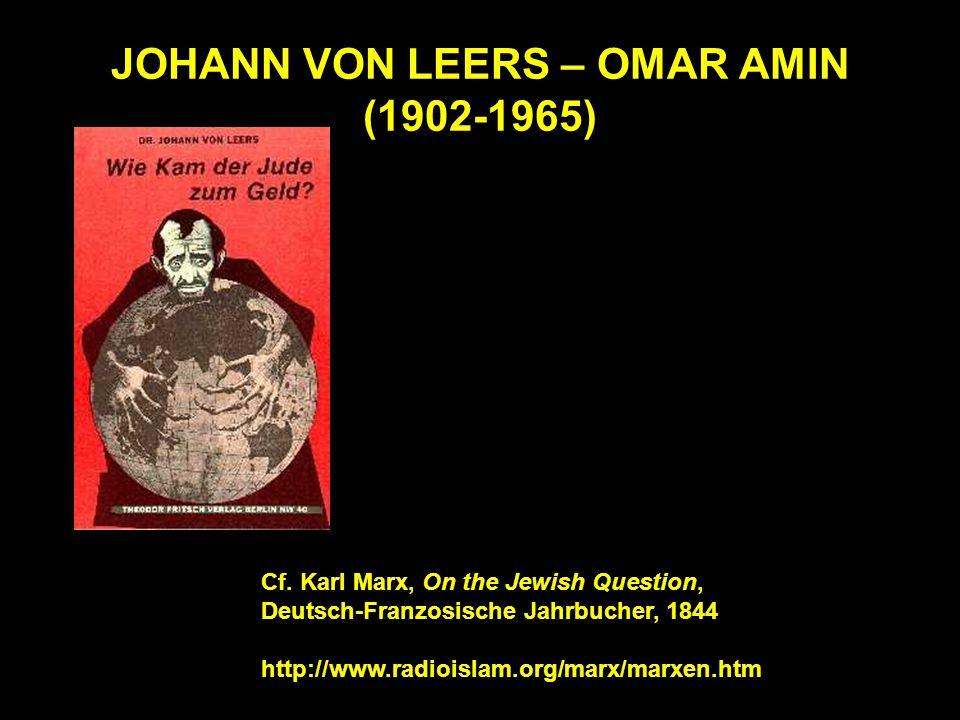 JOHANN VON LEERS – OMAR AMIN (1902-1965) Cf.