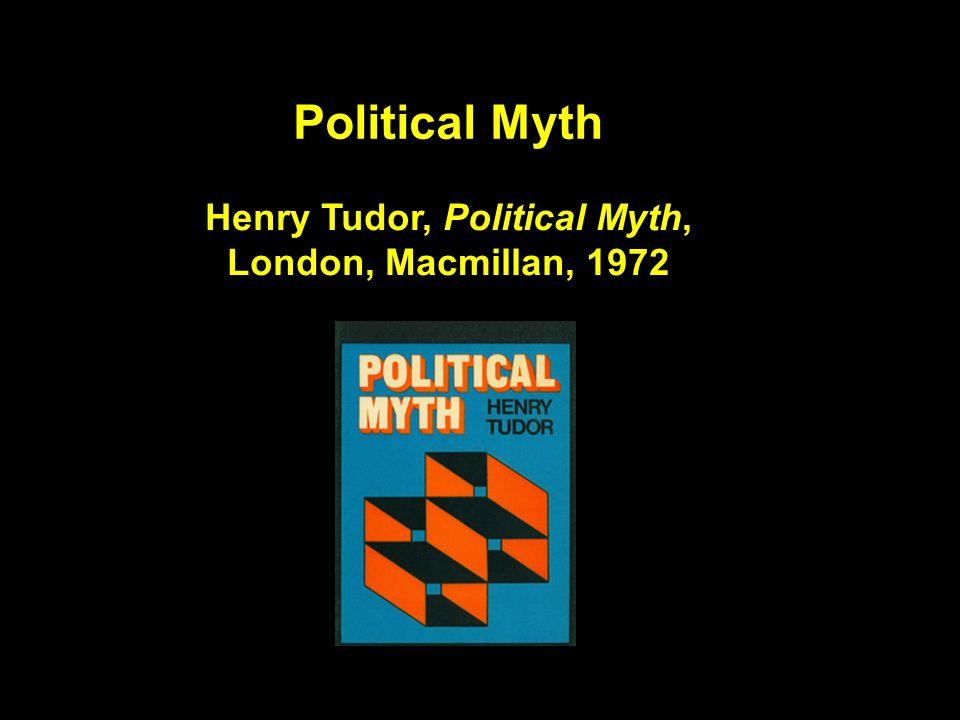 Political Myth Henry Tudor, Political Myth, London, Macmillan, 1972