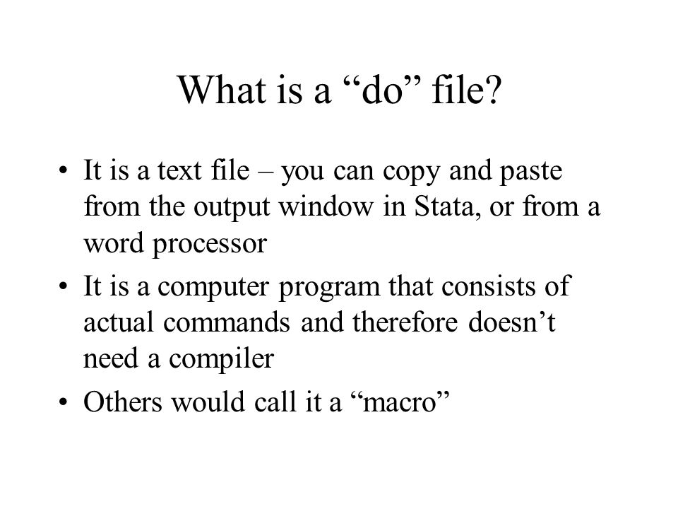 What is a do file.