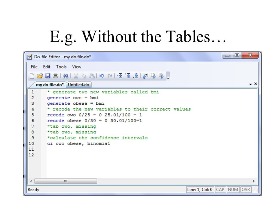 E.g. Without the Tables…