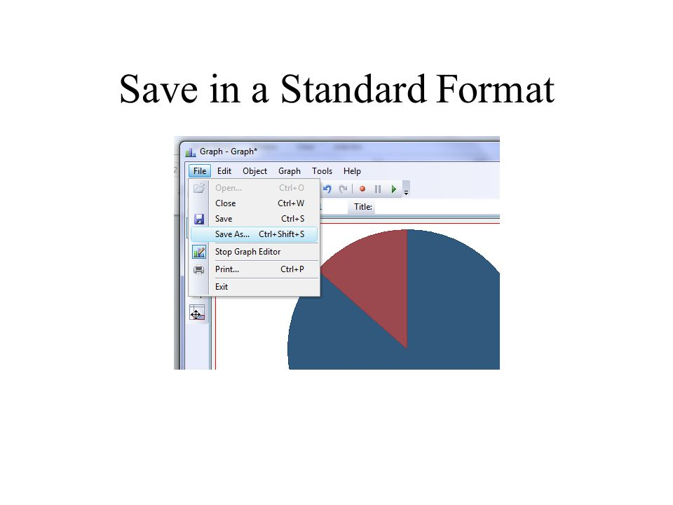 Save in a Standard Format