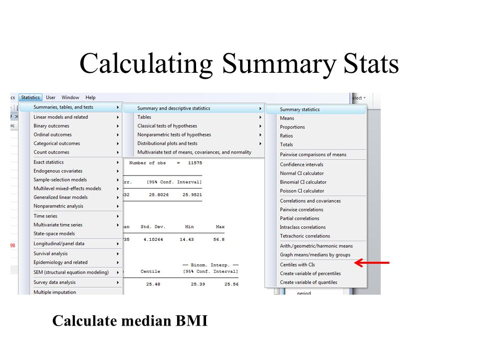 Calculating Summary Stats Calculate median BMI