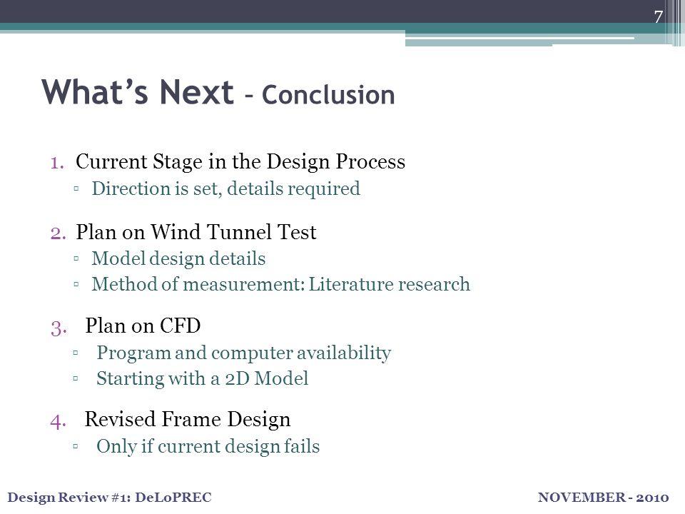 NOVEMBER - 2010Design Review #1: DeLoPREC References Renusol ConSole Manual 9/2009 COMSOL Multiphysics Website ANSYS Website 8