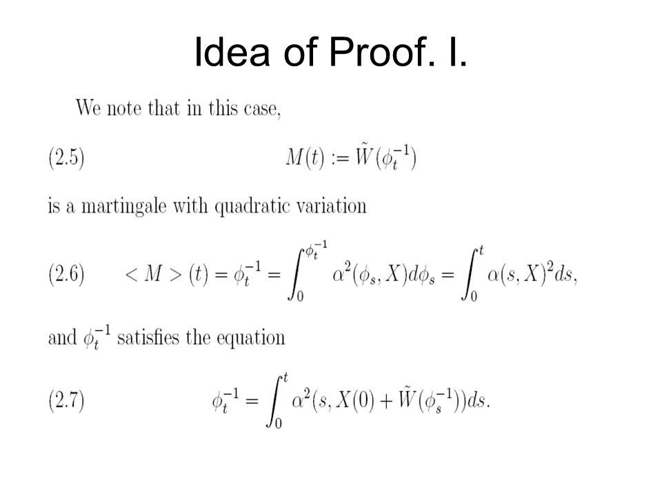 Idea of Proof. I.