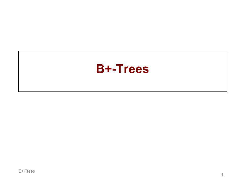 B+-Trees 1