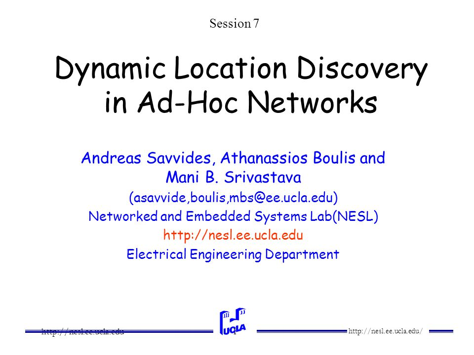 http://nesl.ee.ucla.edu/ http://nesl.ee.ucla.edu 2 What is location discovery.