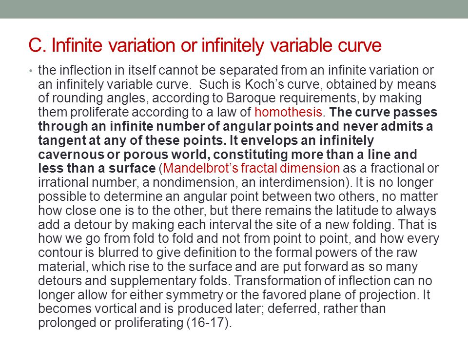 C. Infinite variation or infinitely variable curve the inflection in itself cannot be separated from an infinite variation or an infinitely variable c