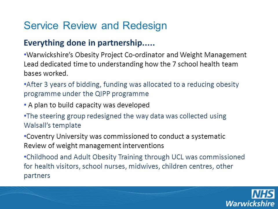 Service Review and Redesign Everything done in partnership.....