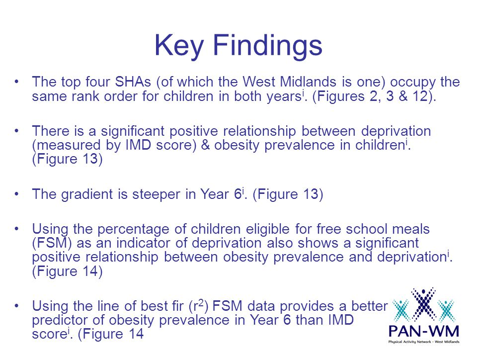 Key Findings The top four SHAs (of which the West Midlands is one) occupy the same rank order for children in both years i. (Figures 2, 3 & 12). There