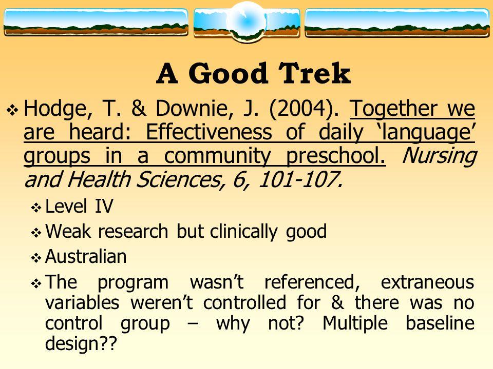 A Good Trek  Hodge, T. & Downie, J. (2004).